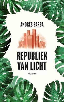 boek Republiek van Licht van Andres Barba
